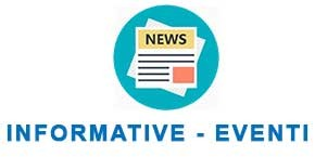 INFORMATIVE / EVENTI